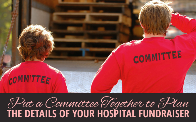 Tips for Getting Started With a Hospital Fundraiser