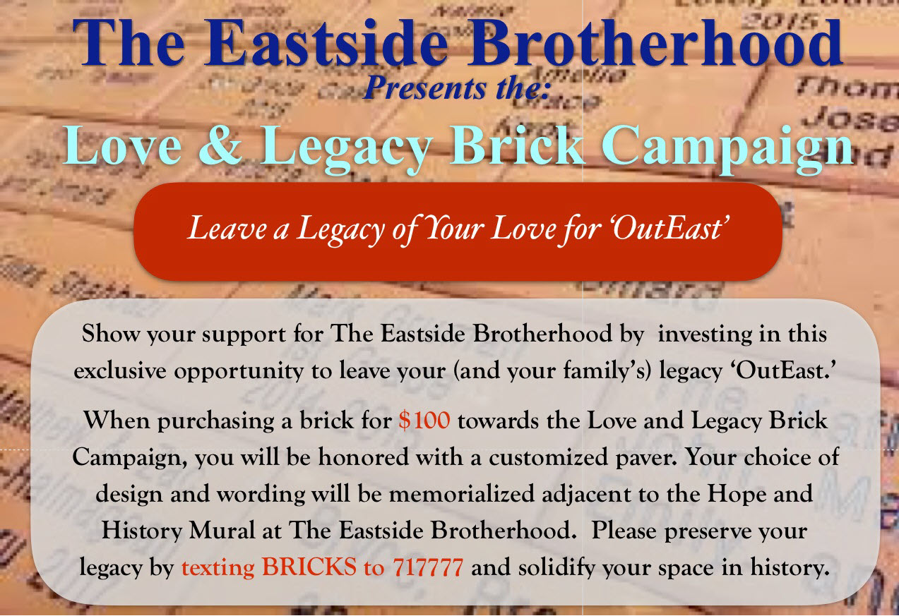 Eastside Brotherhood Eastside Brotherhood Love and Legacy Brick Campaign
