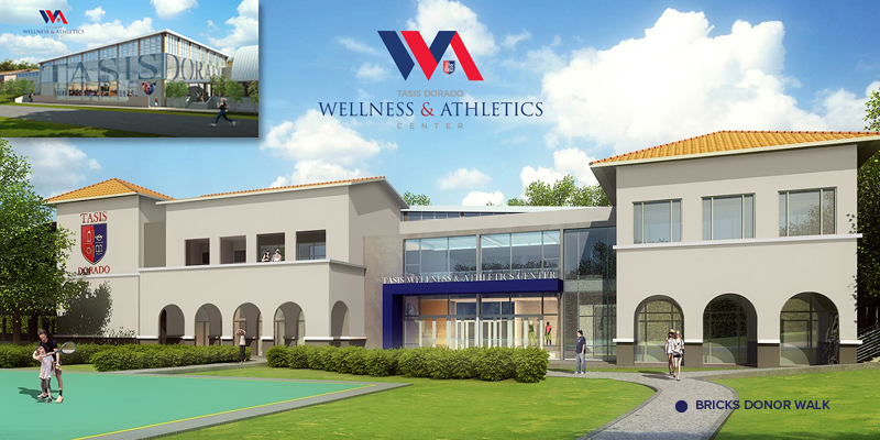The TASIS School in Dorado TASIS Dorado Wellness & Athletics Center Bricks Campaign