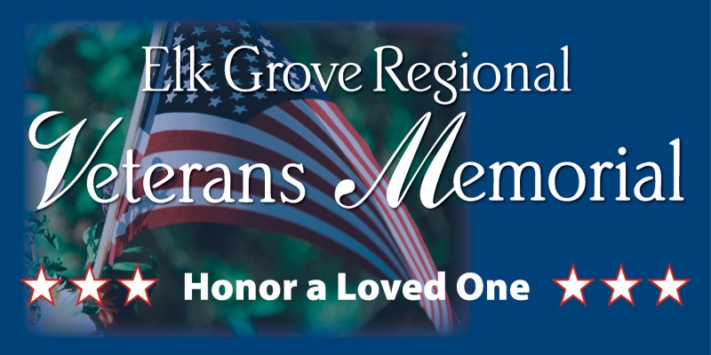 Cosumnes Legacy Foundation Elk Grove Regional Veterans Memorial
